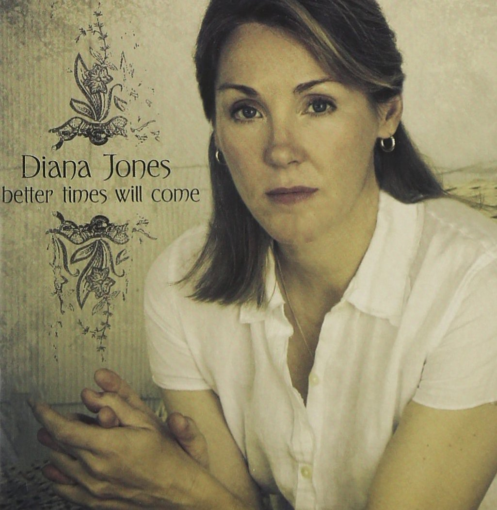 Throwback Review: Better Times Will Come – Diana Jones